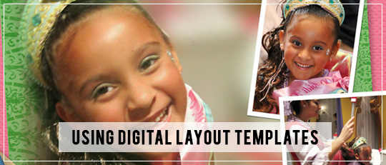 Using Digital Layout Templates