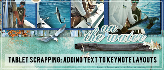 Tablet Scrapping: Adding Text to Keynote