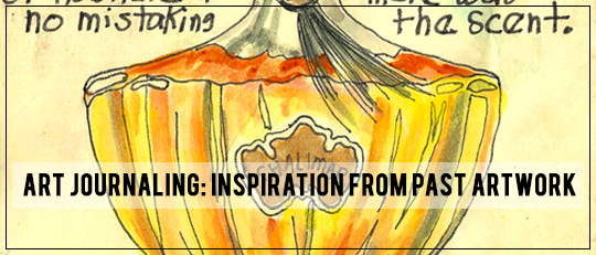 Art Journaling - Inspiration from Past Artworks