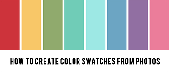 How To Create Color Swatches from Photos