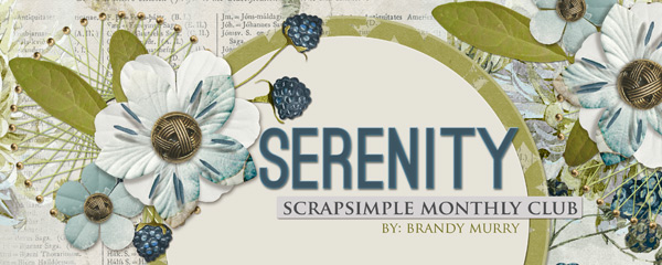Serenity - ScrapSimple Club May 2016