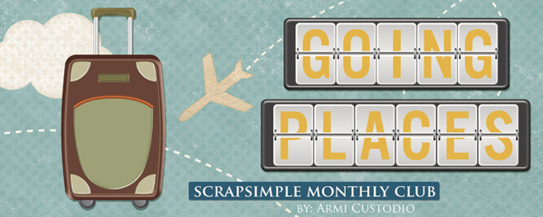 Going Places - ScrapSimple Club July 2016
