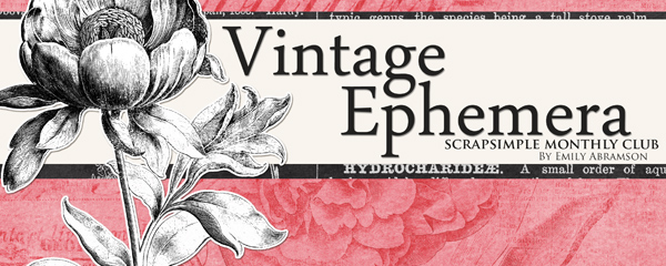 Vintage Ephemera - August 2016 ScrapSimple Club