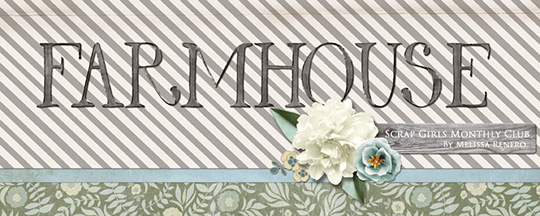 Scrap Girls Club - Farmhouse Banner