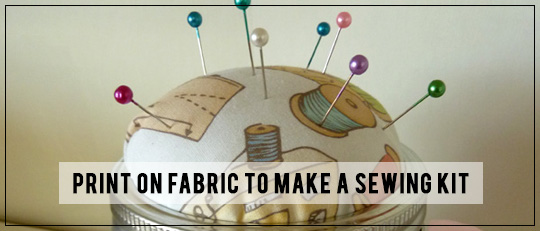 Print on Fabric to make a Sewing Kit