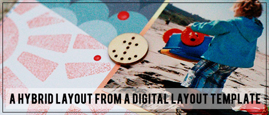 Hybrid Layout from Digital Templates