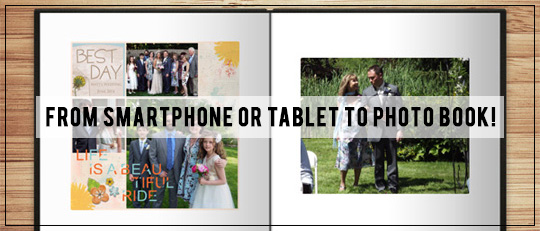 From Smartphone or Tablet to Photo Book