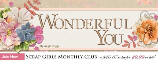 Scrap Girls Club Wonderful You