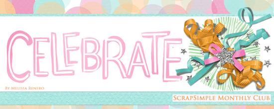 ScrapSimple Club Celebrate