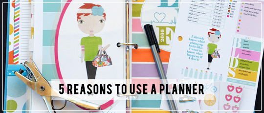 5 Reasons to Use a Planner