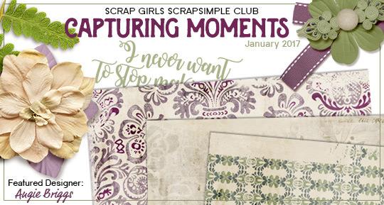 ScrapSimple Club January 2017: Capturing Memories